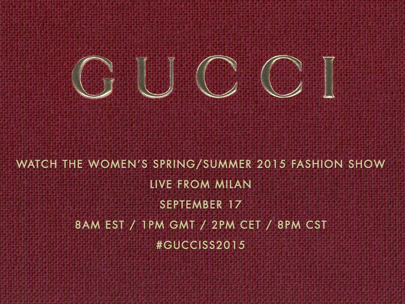 GUCCI Womenswear Spring/Summer 2015 Livestream